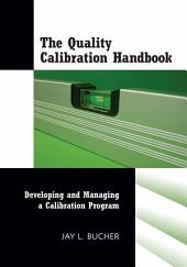 The Quality Calibration Handbook: Developing and Managing a Calibration Program