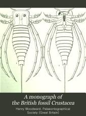 A Monograph of the British Fossil Crustacea: Belonging to the Order Merostomata