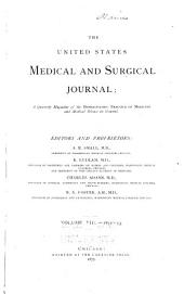 The United States Medical and Surgical Journal: Volume 8