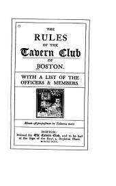 Rules of the Tavern Club of Boston with a List of Officers and Members