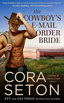 The Cowboy s E Mail Order Bride