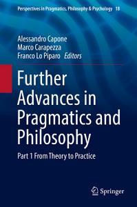 Further Advances in Pragmatics and Philosophy PDF