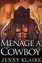 Menage A Cowboy: Volume 1