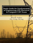 Study Guide for Fundamentals of Engineering  FE  Electrical and Computer CBT Exam