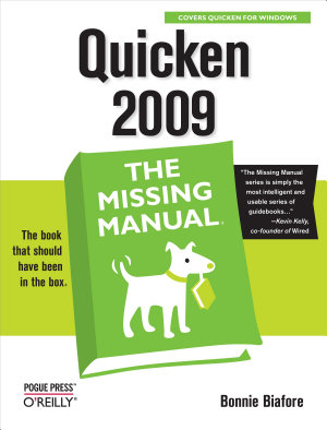 Quicken 2009  The Missing Manual