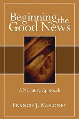 Beginning the Good News