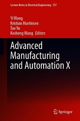 Advanced Manufacturing and Automation X