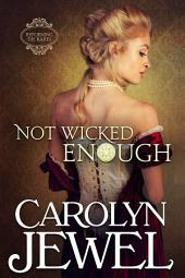 Not Wicked Enough: Reforming the Scoundrels Series