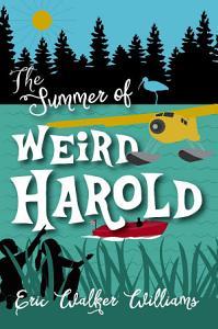 The Summer of Weird Harold Book