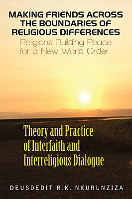 Making Friends Across the Boundaries of Religious Differences PDF
