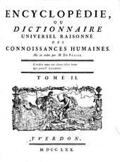 Encyclopédie, Ou Dictionnaire Universel Raisonné Des Connoissances Humaines: Air - Ans, Volume2