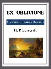 Ex-Oblivione