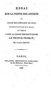 Essai Sur La Fonte Des Anciens Et Celle Des Chevaux De Chio