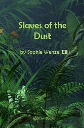 Slaves of the Dust