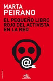 El pequeño libro rojo del activista en la red: Prólogo de Edward Snowden