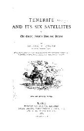 Tenerife and Its Six Satellites: Or, The Canary Islands Past and Present, Volume 1
