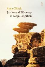 Justice and Efficiency in Mega-Litigation