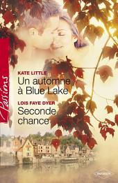 Un automne à Blue Lake - Seconde chance (Harlequin Passions)