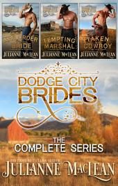 Dodge City Brides Boxed Set: (The Complete Series)