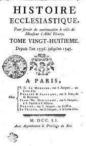 Histoire Ecclesiastique: Depuis l'an 1536. jusqu'en 1545. Tome Vingt-Huitieme, Volume28