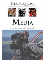 Extraordinary Jobs in Media PDF