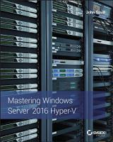 Mastering Windows Server 2016 Hyper V PDF