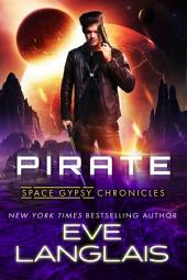 Pirate: Space Gypsy Chronicles #1