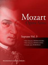Opera Arias for Soprano Vol. 3: Voice and Piano (Digital Sheet Music)