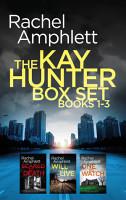The Detective Kay Hunter Box Set Books 1 3 PDF