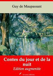 Contes du jour et de la nuit: Nouvelle édition augmentée