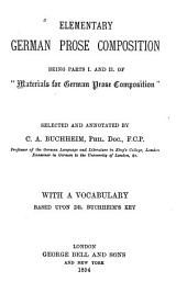 Elementary German Prose Composition: Being Parts I. and II. of Materials for German Prose Composition