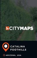 City Maps Catalina Foothills Arizona  USA