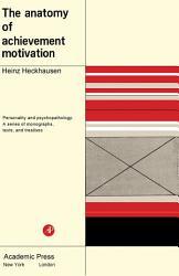 The Anatomy of Achievement Motivation