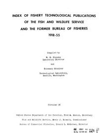 Index of Fishery Technological Publications of the Fish and Wildlife Service and the Former Bureau of Fisheries  1918 1955 PDF