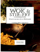 Complete Wok and Stir Fry Cookbo