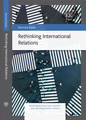 Rethinking International Relations