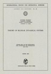 Theory of Bilinear Dynamical Systems: Course Held at the Department for Automation and Information July 1972