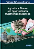 Agricultural Finance and Opportunities for Investment and Expansion PDF