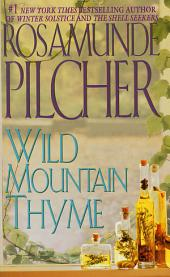 Wild Mountain Thyme: A Novel