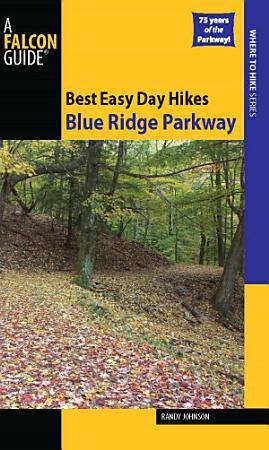Best Easy Day Hikes Blue Ridge Parkway PDF