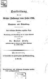 Darstellung der Grippe (Influenza) vom Jahre 1782, ihrer Symptome und Behandlung: Aus vielfachen Berichten englischer Aerzte