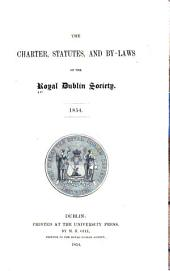 Charter Statutes and By-Laws of the Royal Dublin Society, 1854