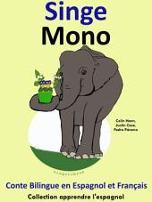 Singe - Mono: Conte Bilingue en Espagnol et Français