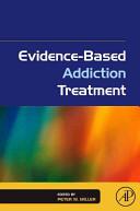 Evidence based Addiction Treatment