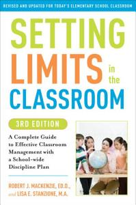 Setting Limits in the Classroom  3rd Edition PDF