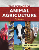 The Science of Animal Agriculture PDF
