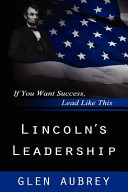 Lincoln s Leadership