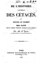 De l'histoire naturelle des cétacés, ou Recueil et examen des faits dont se compose l'histoire naturelle de ces animaux