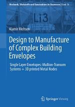 Design to Manufacture of Complex Building Envelopes