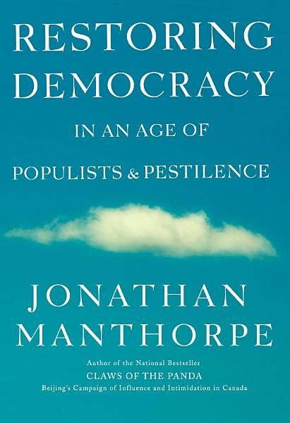 Download Restoring Democracy in an Age of Populists and Pestilence Book